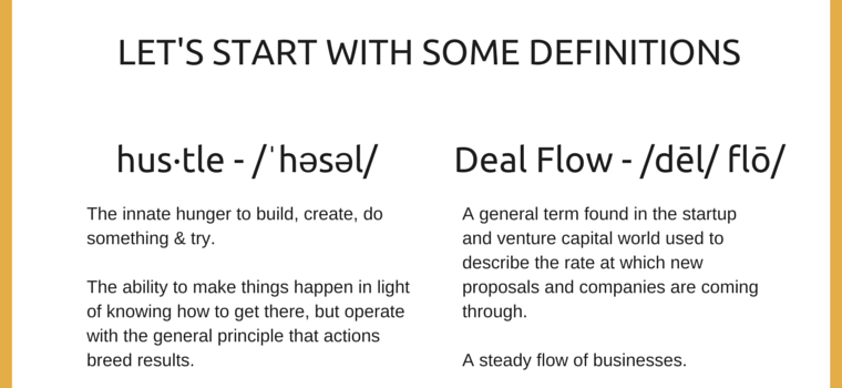 Hustle & Deal Flow Definitions