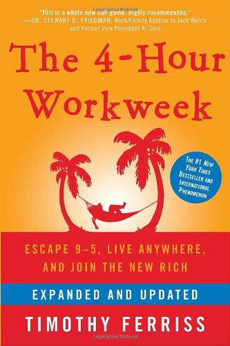 4 hour work week by Tim Ferriss